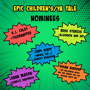 Nominee for Epic Children's/YA Tale: Bess Sturgis - Algernon and Zef